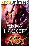 Roth: Scifi Alien Invasion Romance (Hell Squad Book 5)