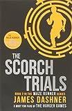 The Scorch Trials: 2/3 (Maze Runner Series) James Dashner
