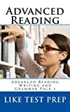 Advanced Reading (Advanced Reading Writing and Grammar Pack Book 1)