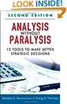Analysis Without Paralysis: 12 Tools...