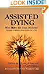 Assisted Dying: Who Makes The Final D...