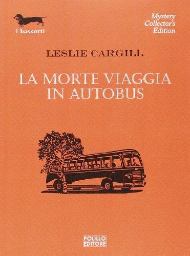 la-morte-viaggia-in-autobus