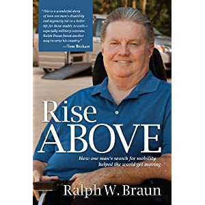 Rise Above: How One Man's Search for Mobility Helped the World Get Moving