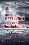 Image of Möwenschrei und Meuchelmorde - Wangerooge, Spiekeroog, Langeoog, Baltrum, Norderney, Juist, Borkum, Helgoland: Die mörderische Vergangenheit der Ostfriesischen Inseln