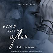 Ever over After: The Over Duet, Book 2 | J. A. DeRouen