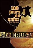 "Afficher ""CHERUB n° 1<br /> 100 jours en enfer"""
