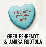 It's Just a F***ing Date (Unabridged)