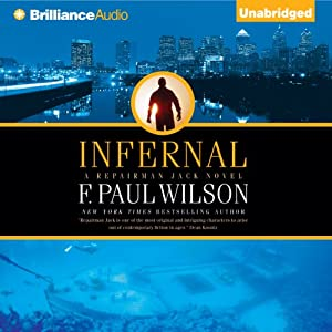 Infernal: Repairman Jack, Book 9 | [F. Paul Wilson]