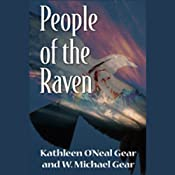 People of the Raven | [Kathleen O'Neal Gear, W. Michael Gear]