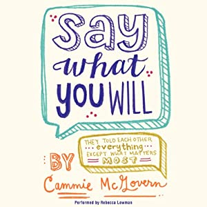 Say What You Will (REQ) - Cammie McGovern