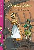 """Afficher """"Princesse Zélina n° 10 La Comédie de l'amour"""""""