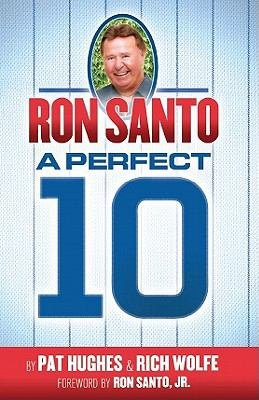Chicago Cubs Ron Santo A Perfect 10 Ten Hardcover Book at Amazon.com