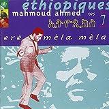 Ethiopiques, Vol. 7: Ere Mela Mela