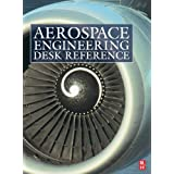 Aerospace Engineering Desk Referenceby Howard Curtis