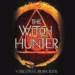 The Witch Hunter | Virginia Boecker