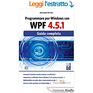 Programmare per Windows con WPF 4.5.1: Guida completa