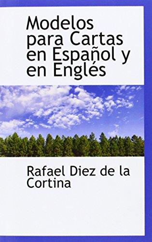 Modelos para Cartas en Espanol y en Engles (Spanish Edition)