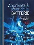 Guide Apprenez a Jouer de la Batterie...