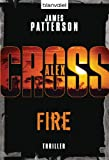 Fire: Thriller: Alex Cross 14 zum besten Preis