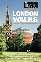 Time Out London Walks Volume 1 - 3rd Edition (Time Out London Walks: 30 Walks (Vol. 1))
