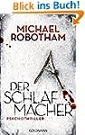 Der Schlafmacher: Psychothriller (Joe...