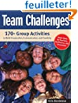 Team Challenges: 170+Group Activities...