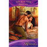 Taken By the Viking (Mills & Boon Historical)by Michelle Styles
