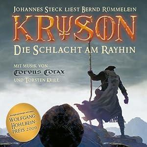 Die Schlacht am Rayhin (Kryson 1) Audiobook