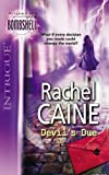 Devil's Due (Silhouette Intrigue) (0263857123) by Caine, Rachel
