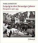 Leipzig in den Zwanziger Jahren: Foto...