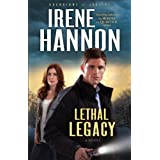 Lethal Legacy (Guardians of Justice Book #3): A Novel ~ Irene Hannon
