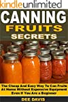 Canning Fruits Secrets: The Cheap And...