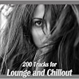 200 Tracks for Lounge and Chillout