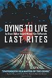 Kim Paffenroth Dying to Live: Last Rites: 3
