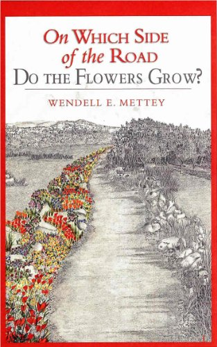 Free Kindle Book : On Which Side of the Road Do the Flowers Grow?