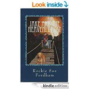 Jake and the Heavenly Host (The Heavenly Host Series)