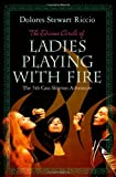 img - for The Divine Circle of Ladies Playing with Fire: The 5th Cass Shipton Adventure book / textbook / text book
