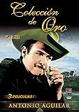 Antonio Aguilar Coleccion de Oro: Vol. III