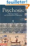 Psychosis: Phenomenological & Psychoa...