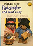 Paddington and Aunt Lucy (Colour Cubs) (0001235419) by Bond, Michael