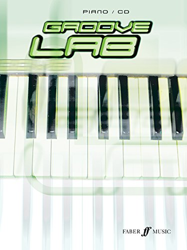 Groove Lab for Piano: Book & CD: (Keyboard and CD) (Keyboard CD)