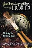 Traditions / Superstitions from Around the World!: To Bring in the New Year!