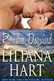 Paradise Disguised (Erotic Romance) Book 1 (Passion in Paradise, Texas)