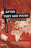 img - for After They Are Yours: The Grace and Grit of Adoption book / textbook / text book