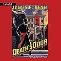 Death's Door: A Billy Boyle World War II Mystery, Book 7 Audiobook by James R. Benn Narrated by Peter Berkrot