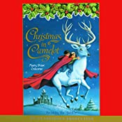 Magic Tree House #29: Christmas in Camelot | Mary Pope Osborne