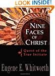 Nine Faces of Christ: Quest of the Tr...