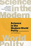 Science in the Modern World Polity: Institutionalization and Globalization (0804744920) by Drori, Gili