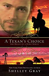 A Texan's Choice: The Heart of A Hero, Book 3