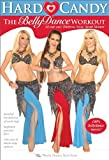 Hard Candy - The Bellydance Workout, with Neon, Elisheva and Sarah Skinner: Belly dancing fitness classes, Beginner Belly dance how-to, Bellydance toning [DVD] [ALL REGIONS] [NTSC] [WIDESCREEN]